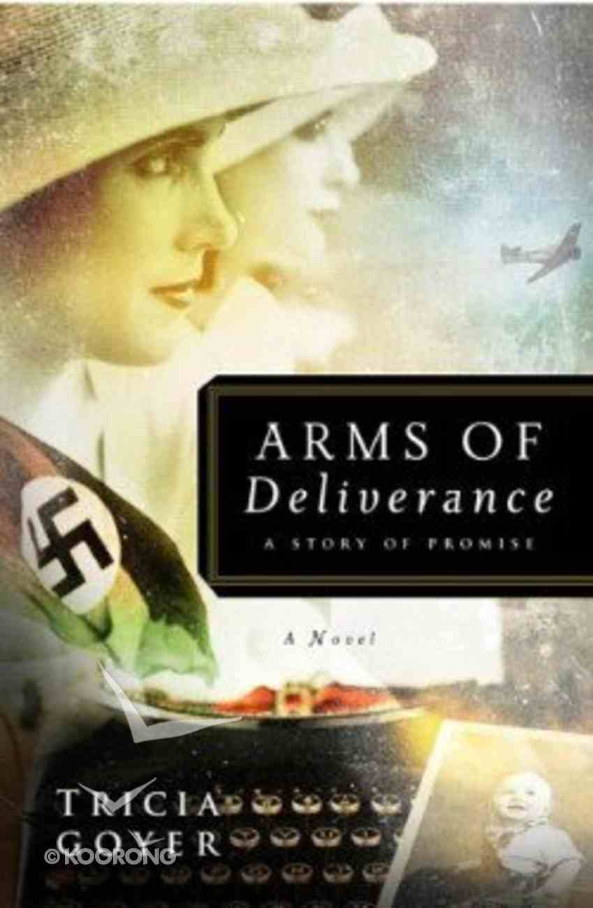Arms of Deliverance Paperback