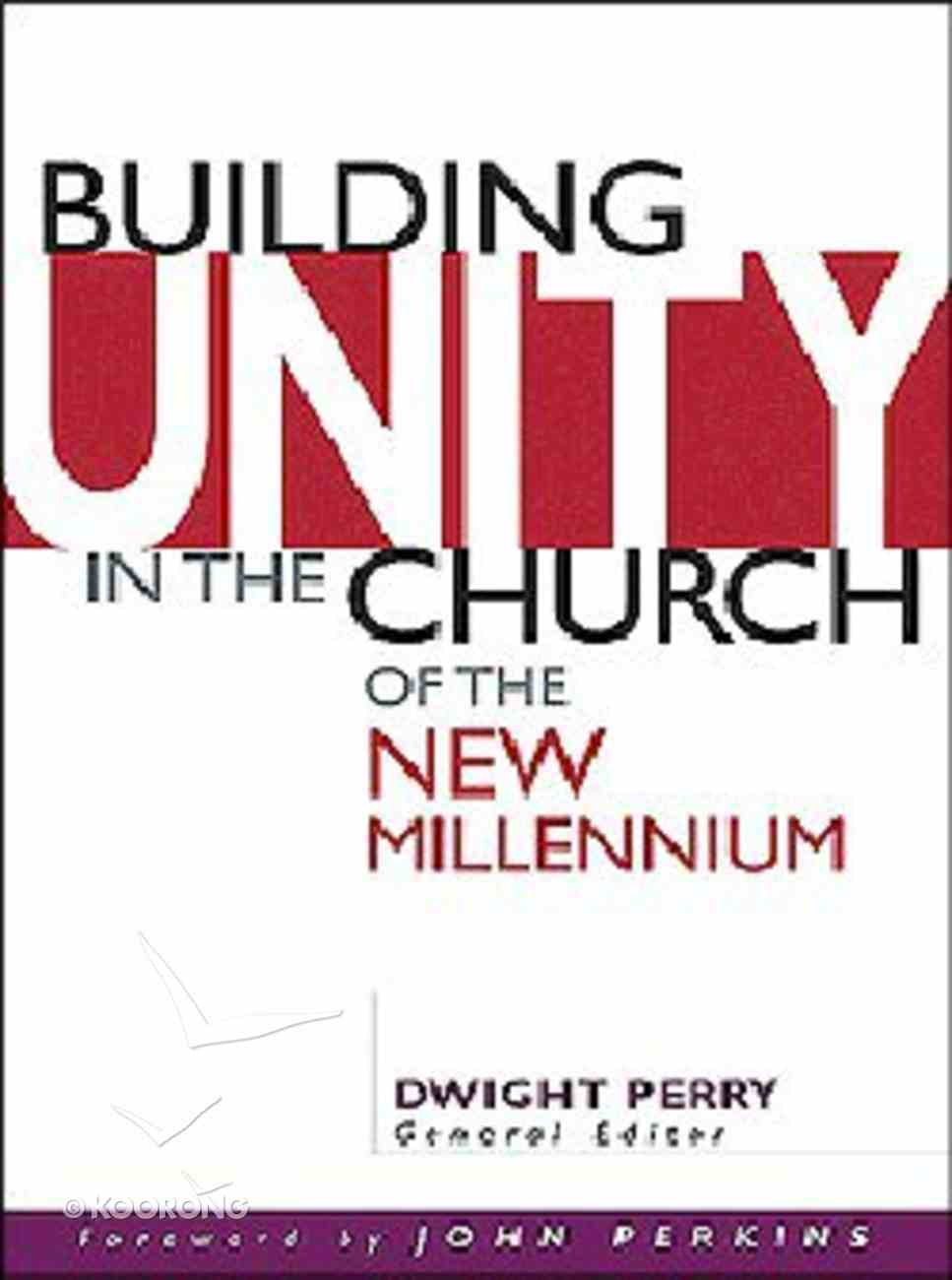Building Unity in the Church of the New Millennium Paperback