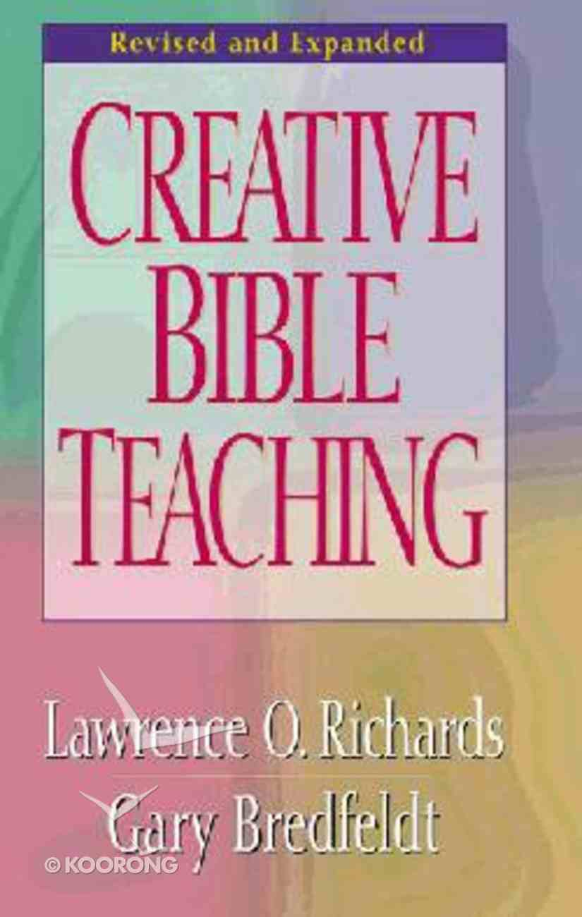 Creative Bible Teaching (And Expanded) Hardback