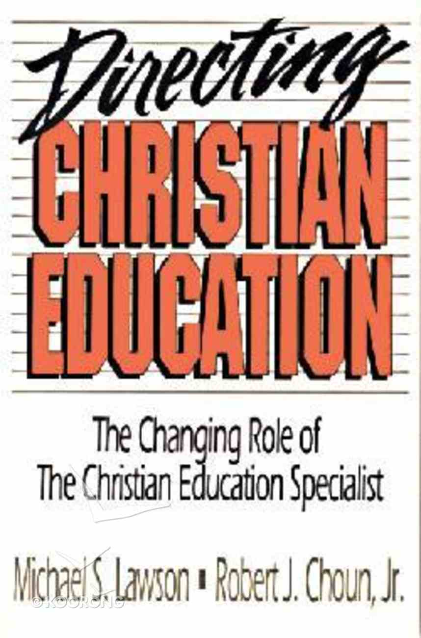 Directing Christian Education Paperback