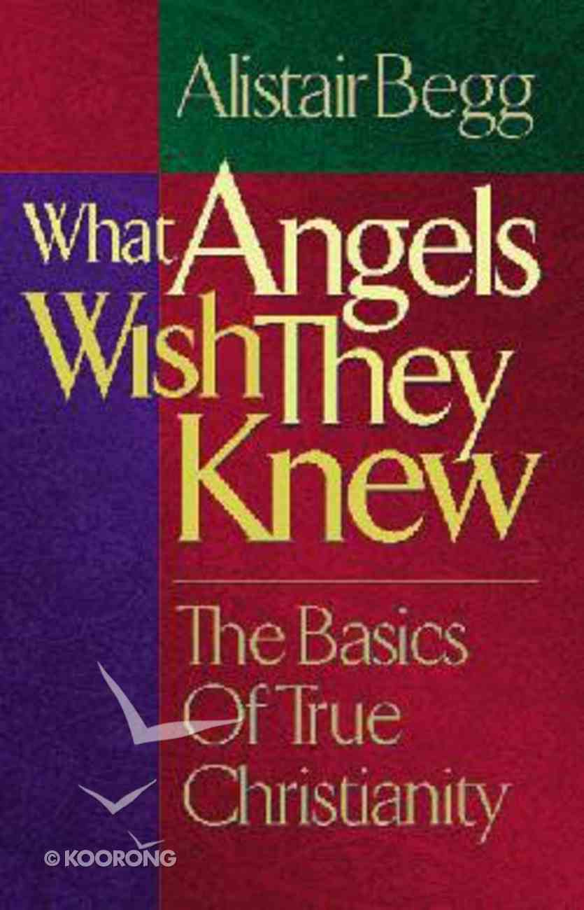 What Angels Wish They Knew Hardback