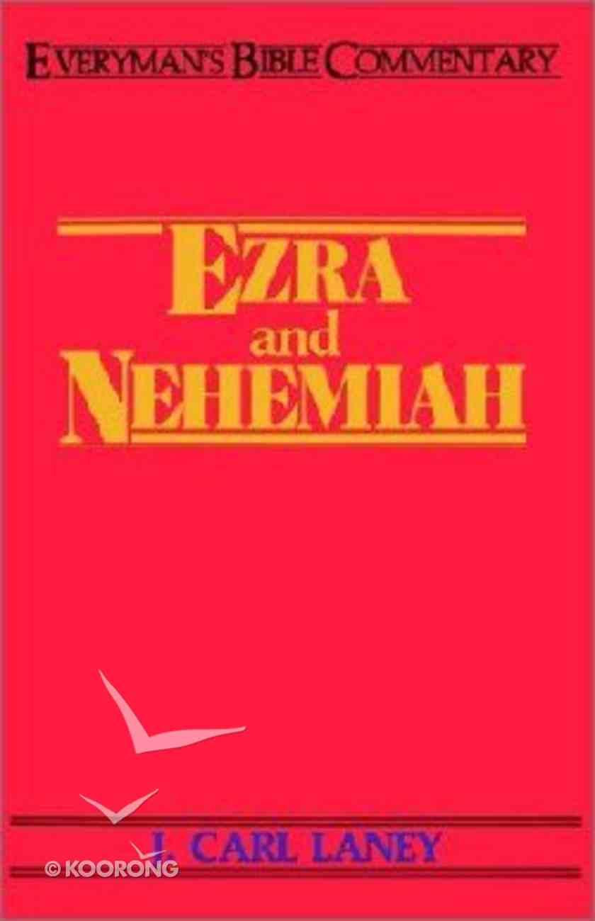 Ezra & Nehemiah (Everyman's Bible Commentary Series) Paperback