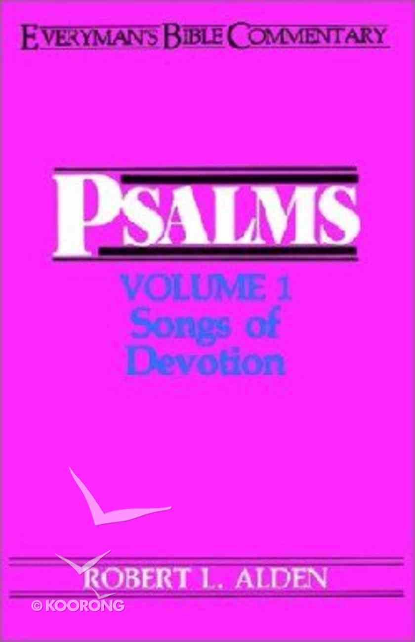 Psalms (Volume 1) (Everyman's Bible Commentary Series) Paperback