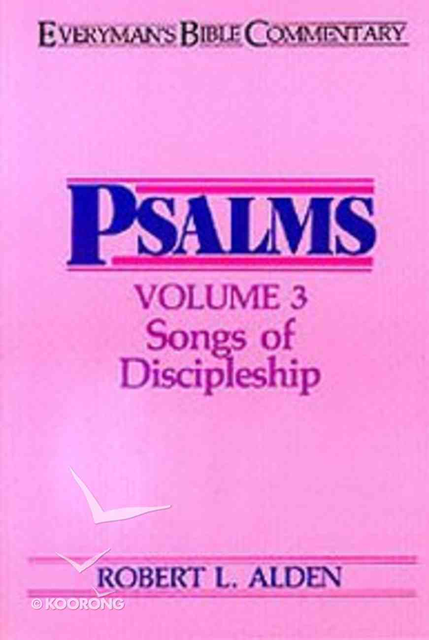 Psalms (Volume 3) (Everyman's Bible Commentary Series) Paperback