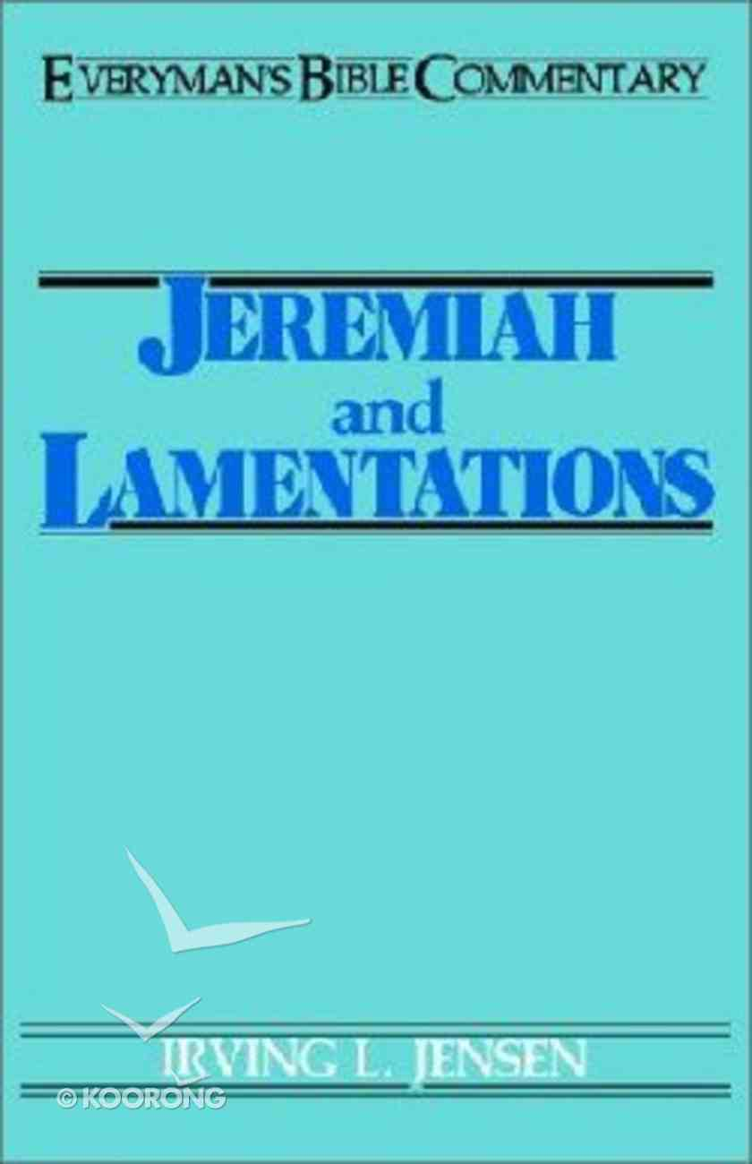 Jeremiah and Lamentations (Everyman's Bible Commentary Series) Paperback