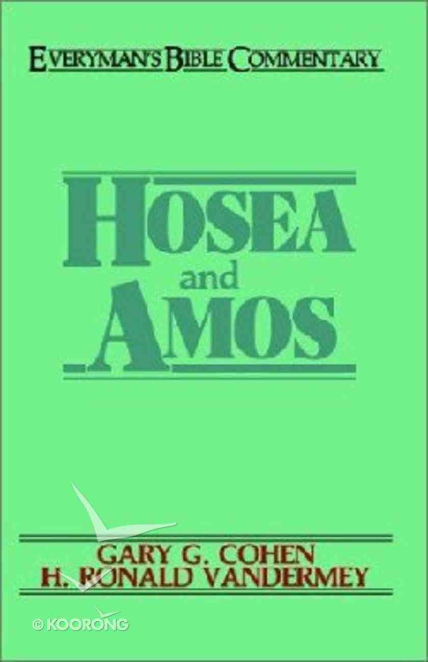 Hosea & Amos (Everyman's Bible Commentary Series) Paperback