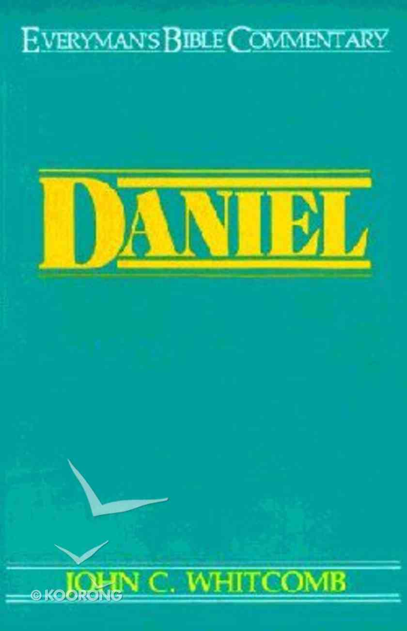 Daniel (Everyman's Bible Commentary Series) Paperback