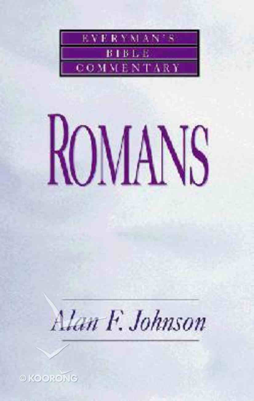 Romans (Everyman's Bible Commentary Series) Paperback