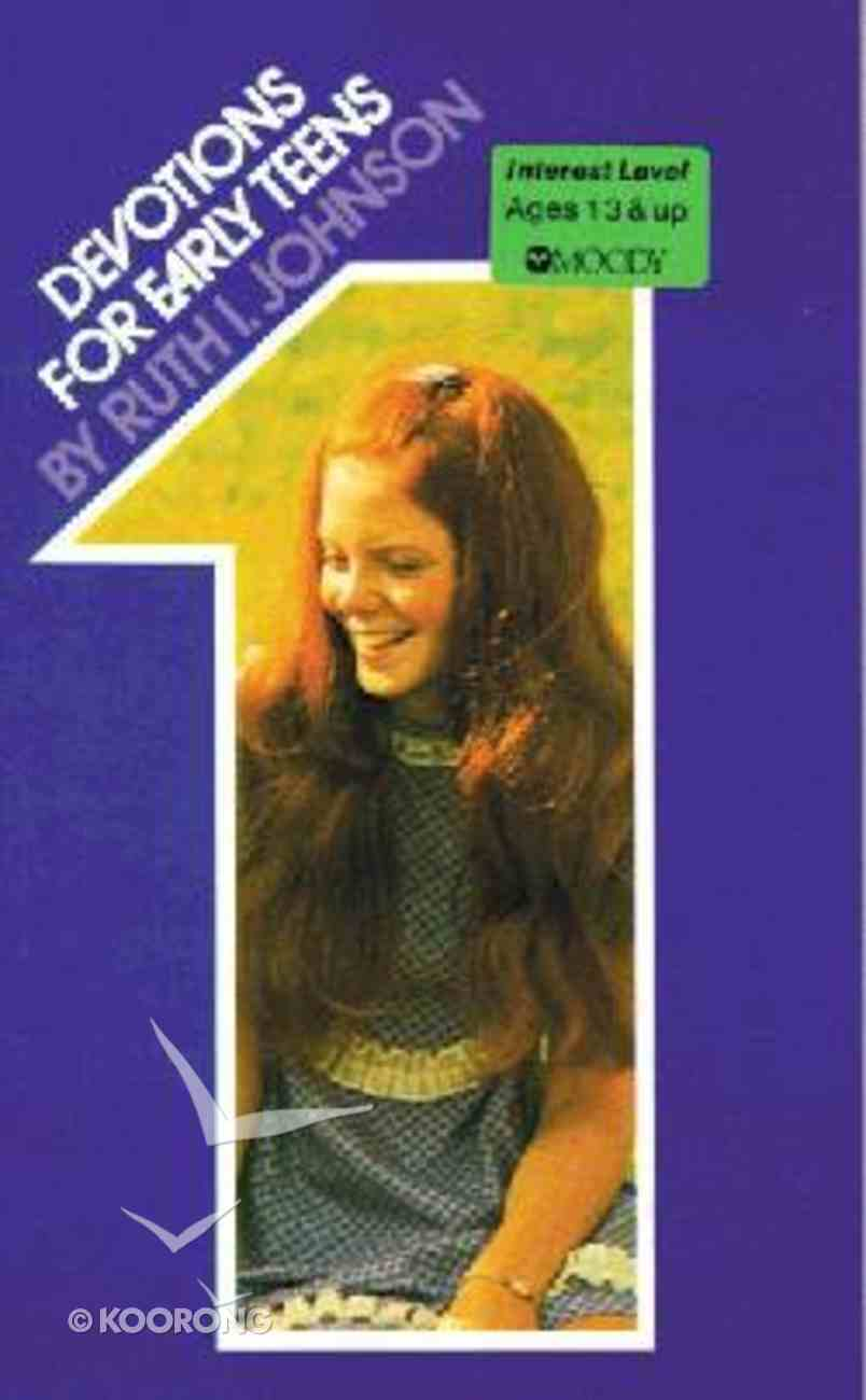 Devotions For Early Teens (Vol 1) Paperback