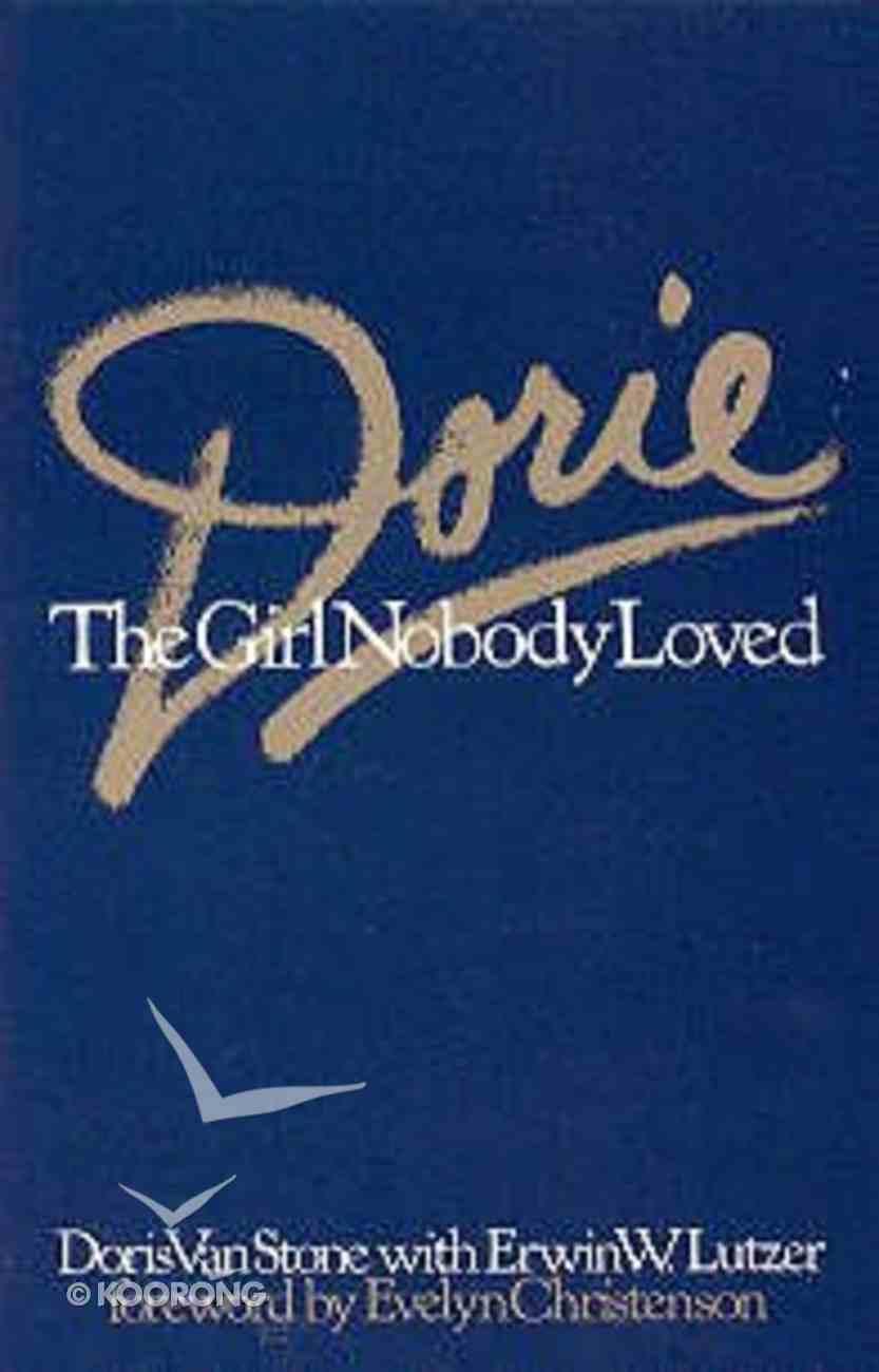 Dorie: The Girl Nobody Loved Paperback