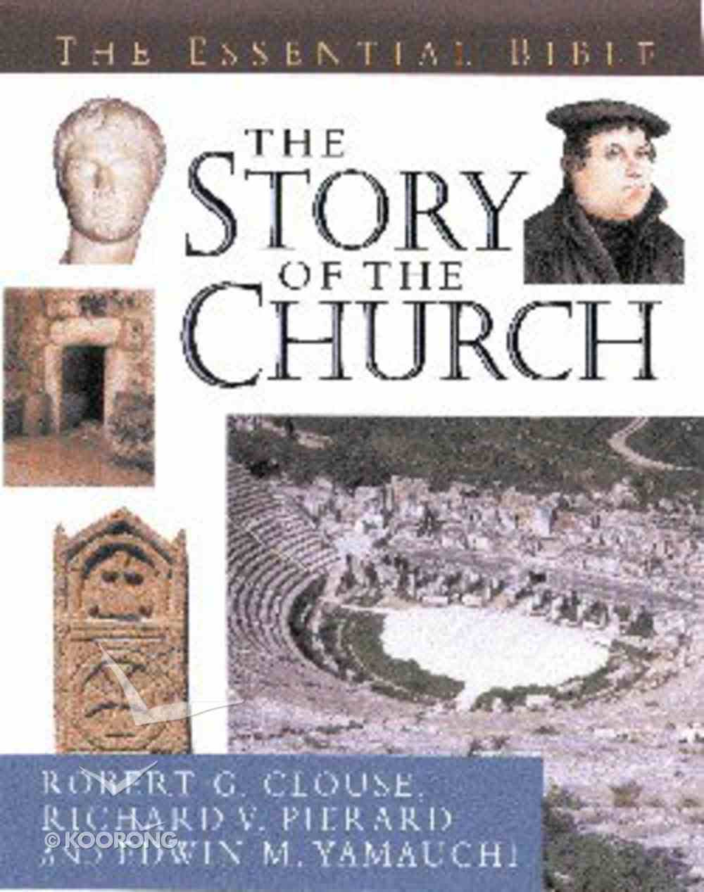Essential Bible Reference: The Story of the Church Hardback