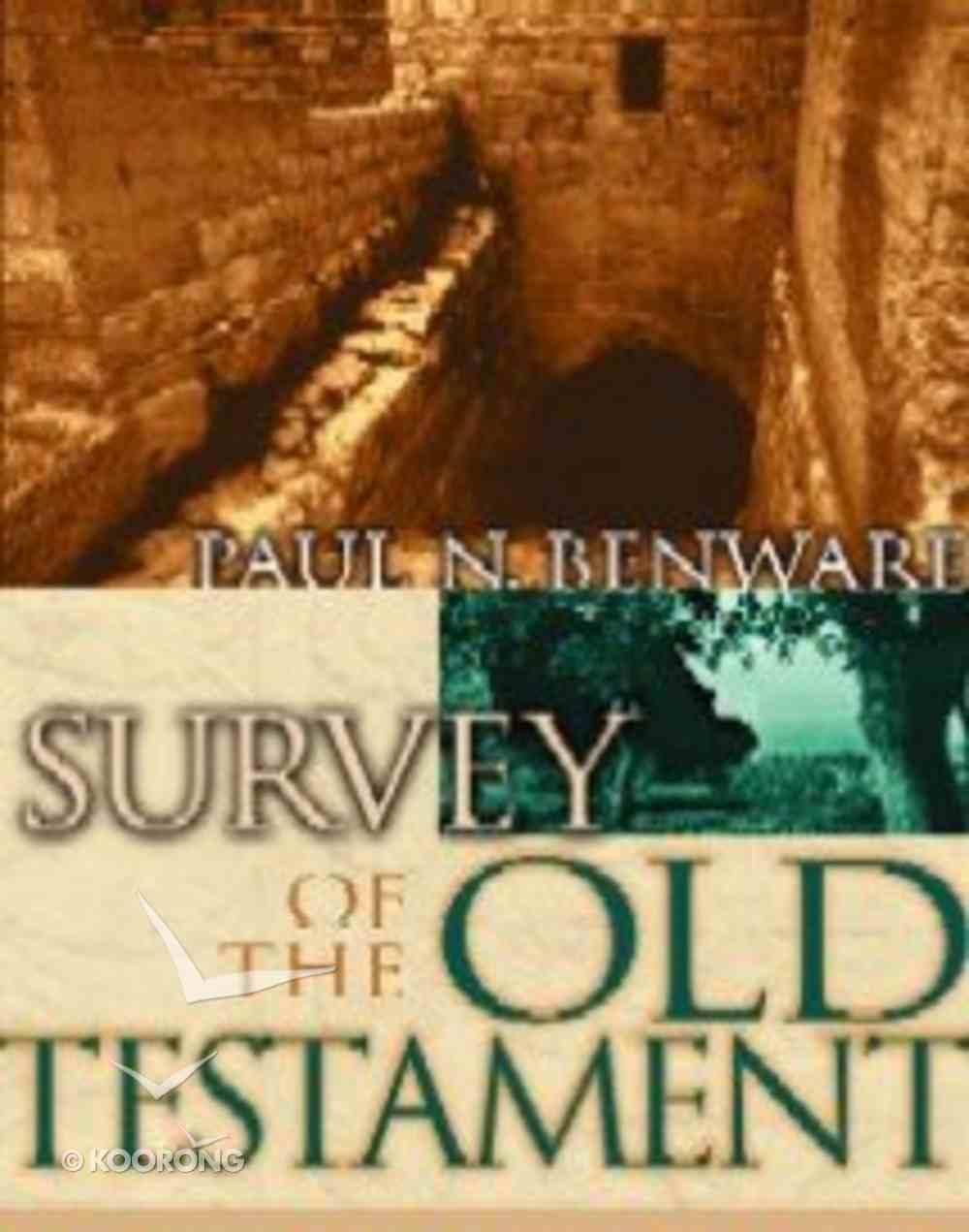 Survey of the Old Testament (Student Edition) Hardback