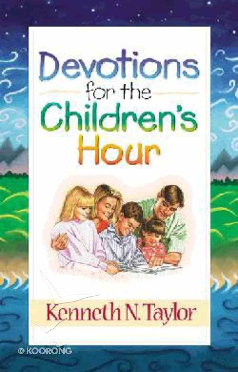 Devotions For the Children's Hour Paperback