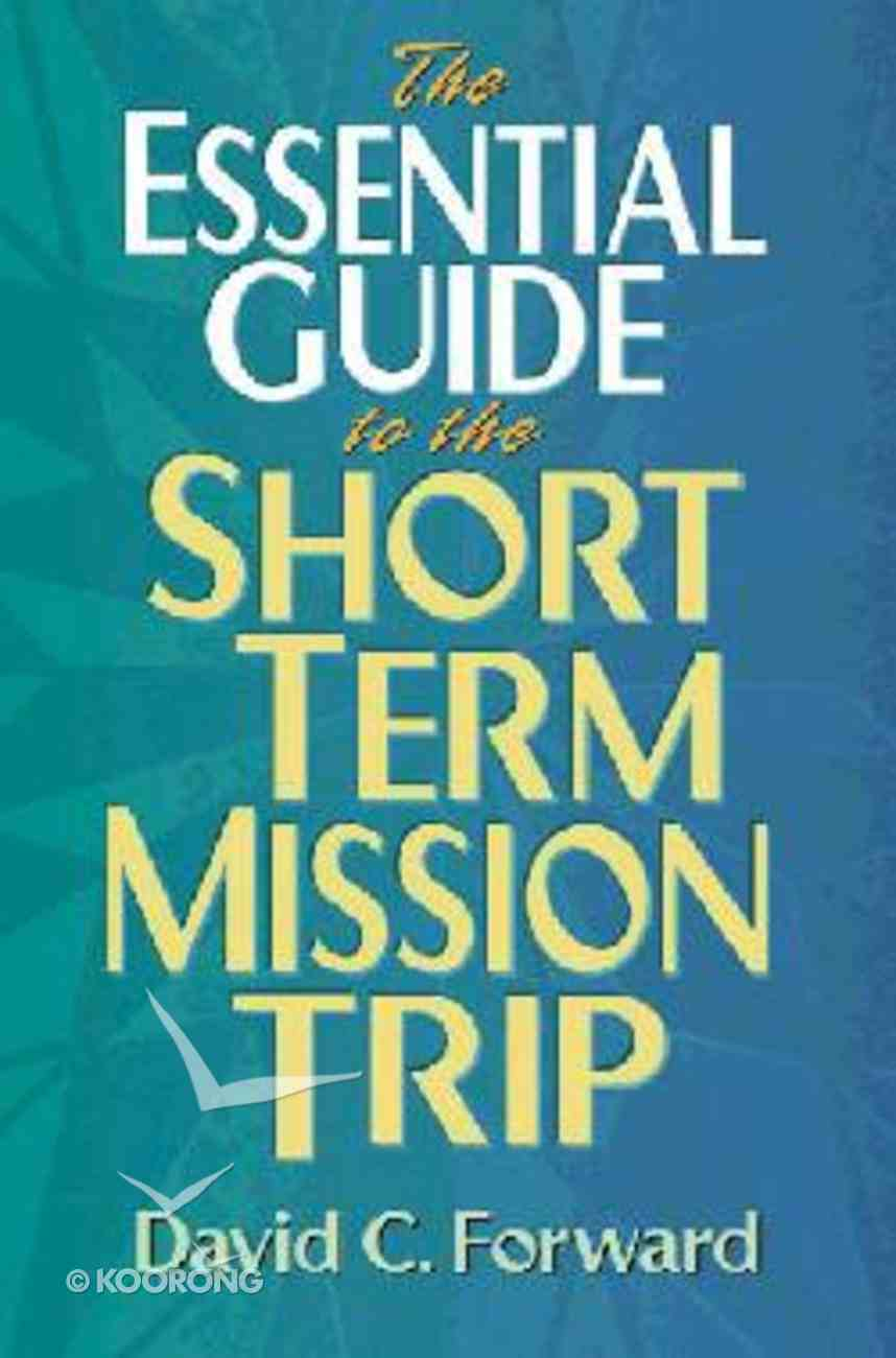 Essential Guide to the Short Term Mission Trip Spiral
