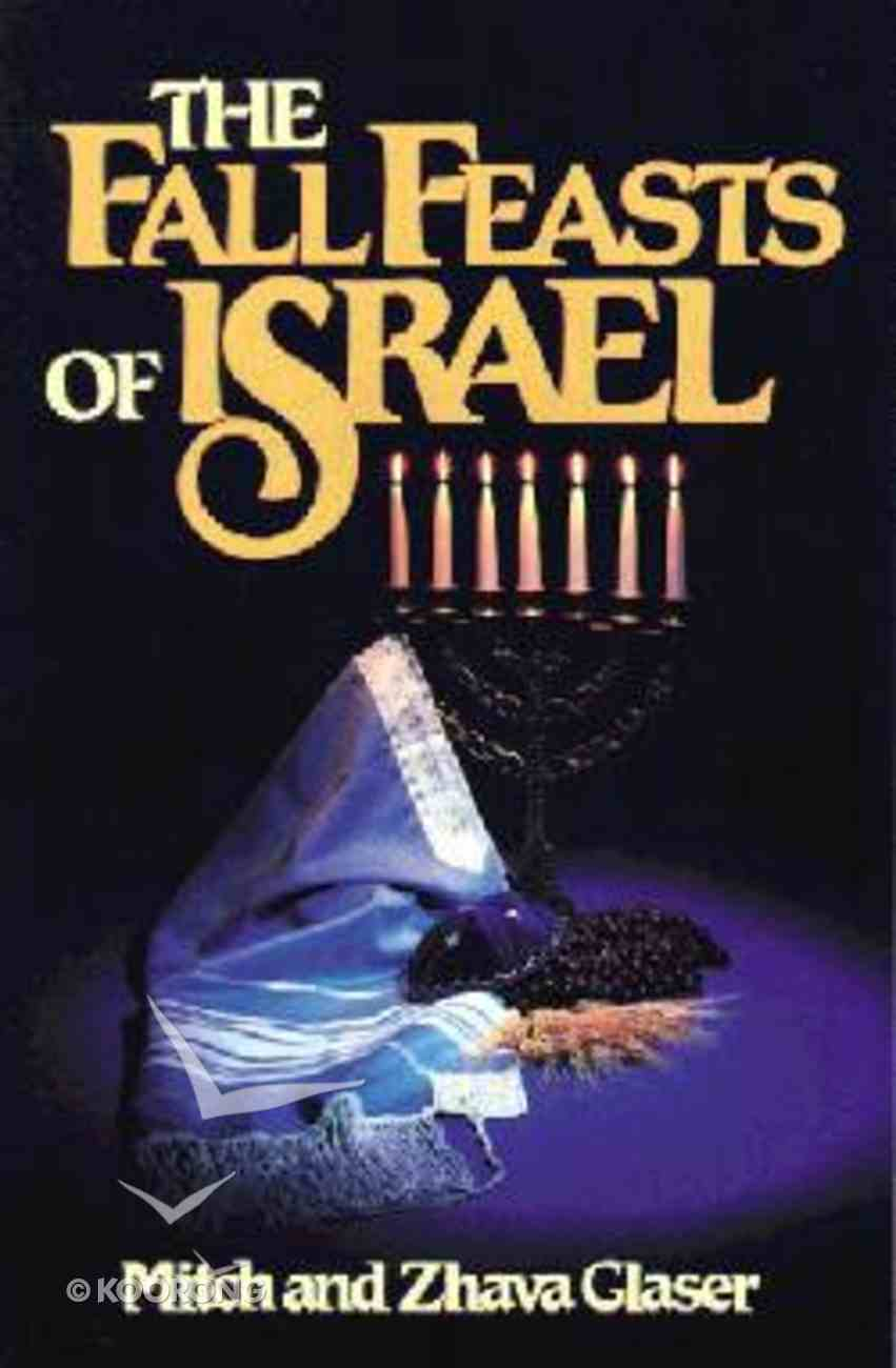 The Fall Feasts of Israel Paperback