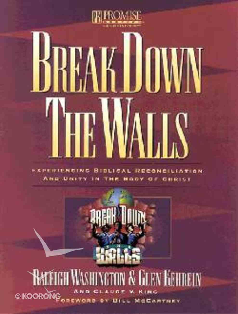 Break Down the Walls Paperback