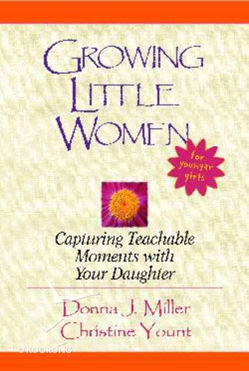 Growing Little Women For Younger Girls Spiral