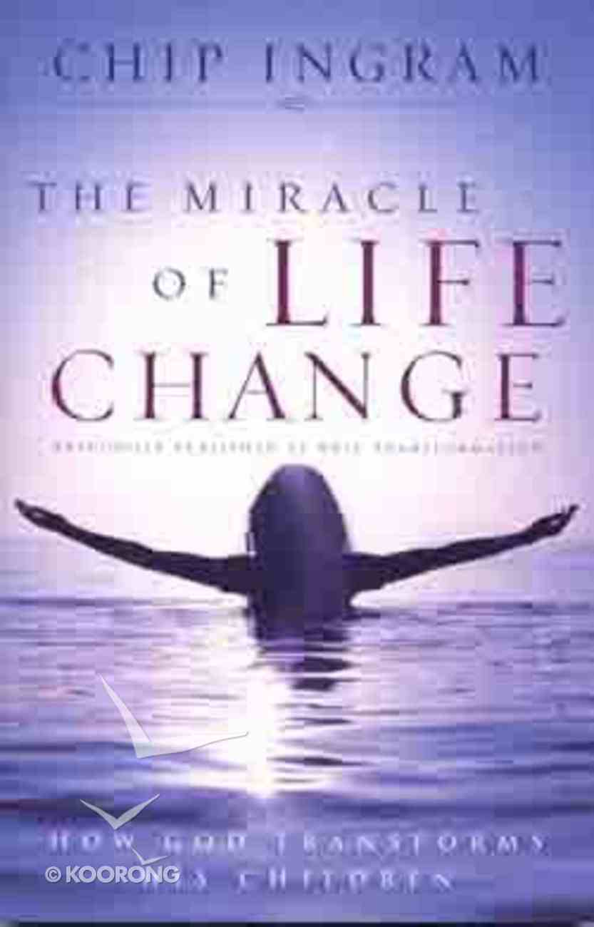 The Miracle of Life Change Paperback