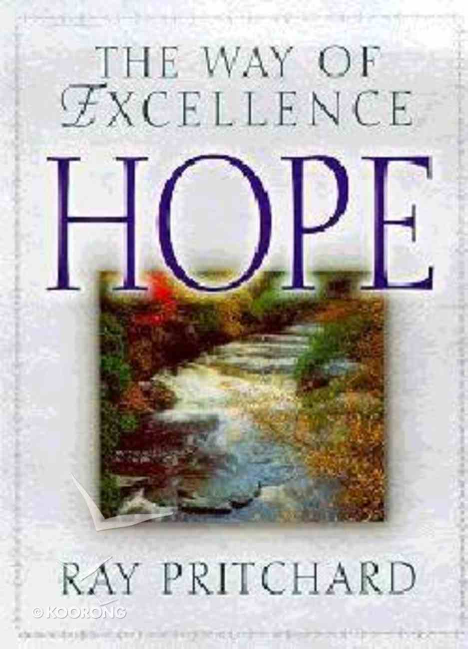 Way of Excellence: Hope Paperback