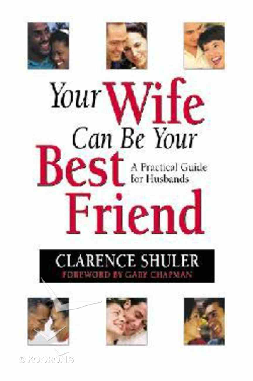 Your Wife Can Be Your Best Friend Paperback