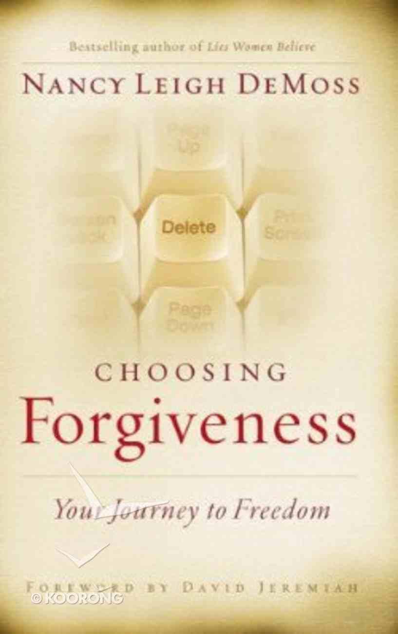 Choosing Forgiveness Hardback