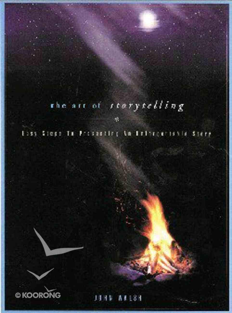 The Art of Storytelling Paperback