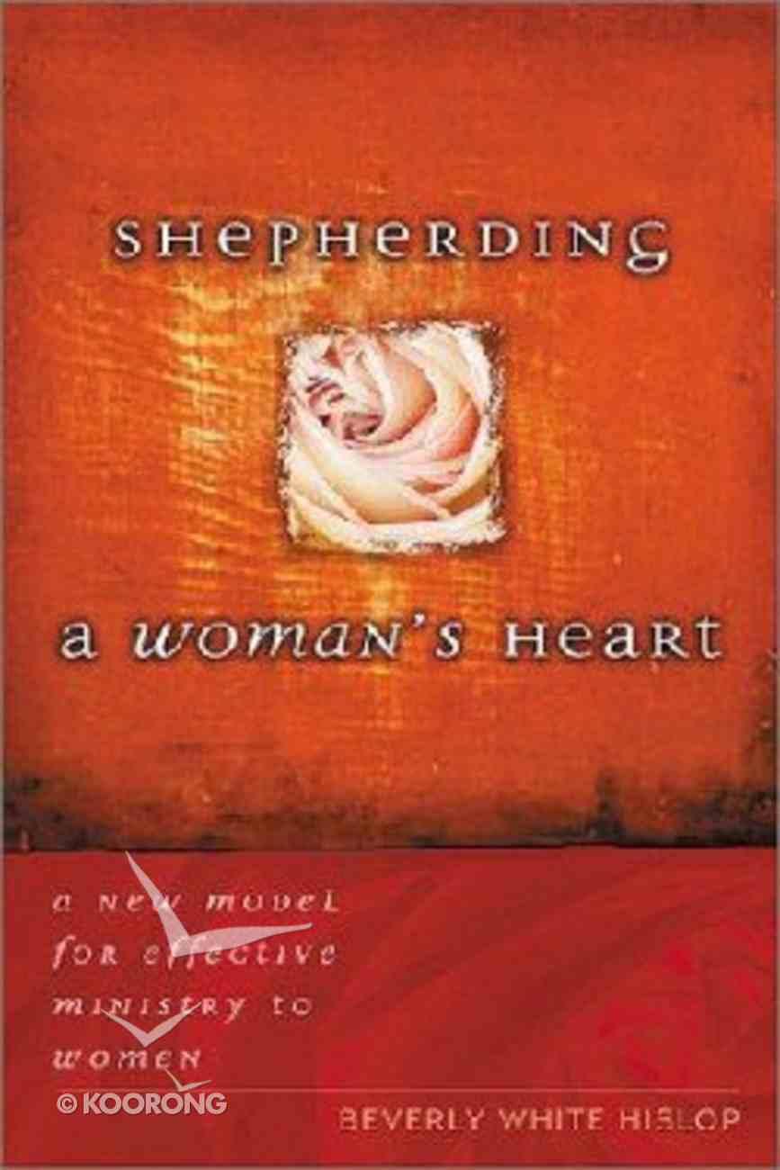 Shepherding a Woman's Heart Paperback