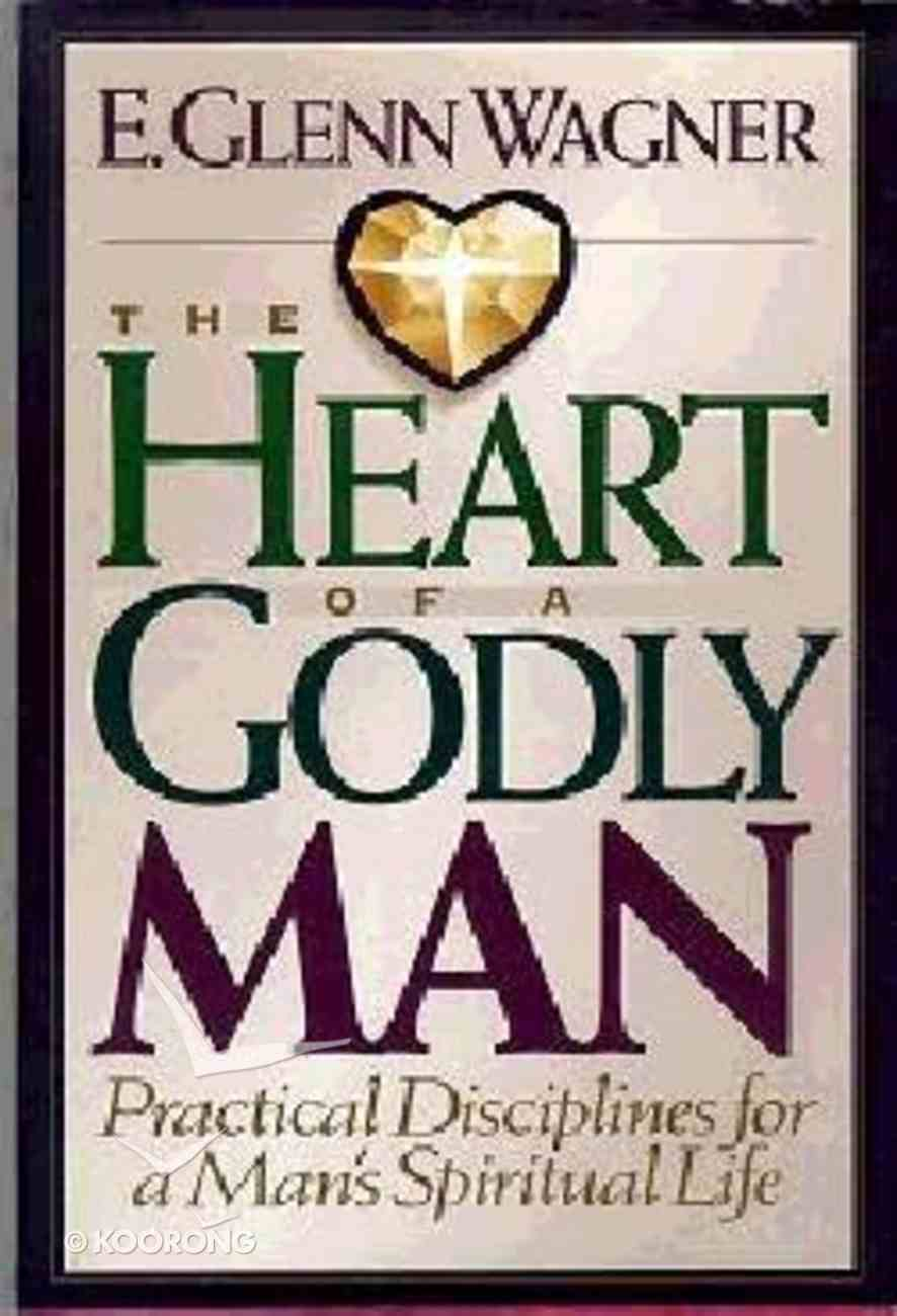The Heart of a Godly Man Paperback