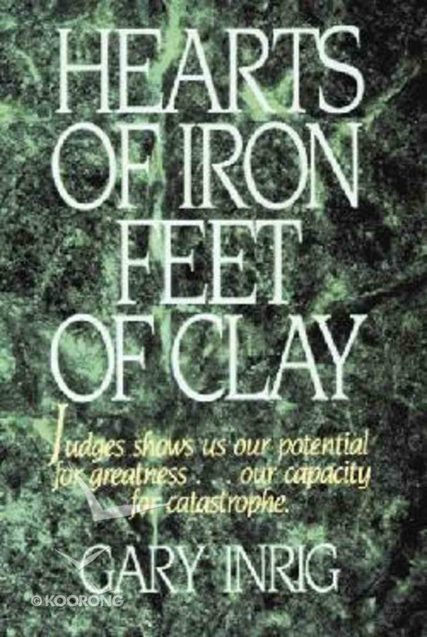 Hearts of Iron, Feet of Clay Paperback