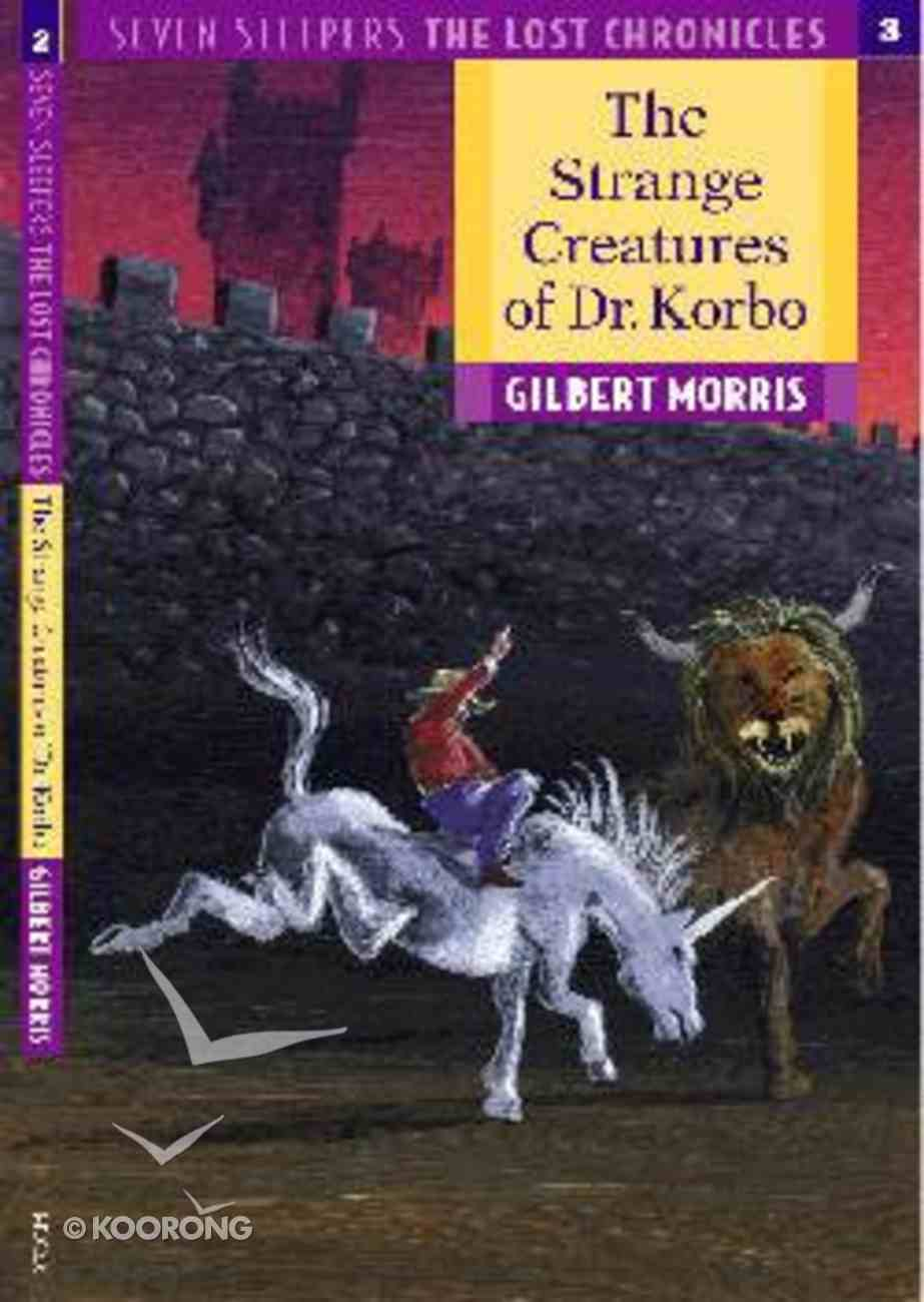 Strange Creatures of Dr. Korbo (#03 in Lost Chronicles Series) Paperback