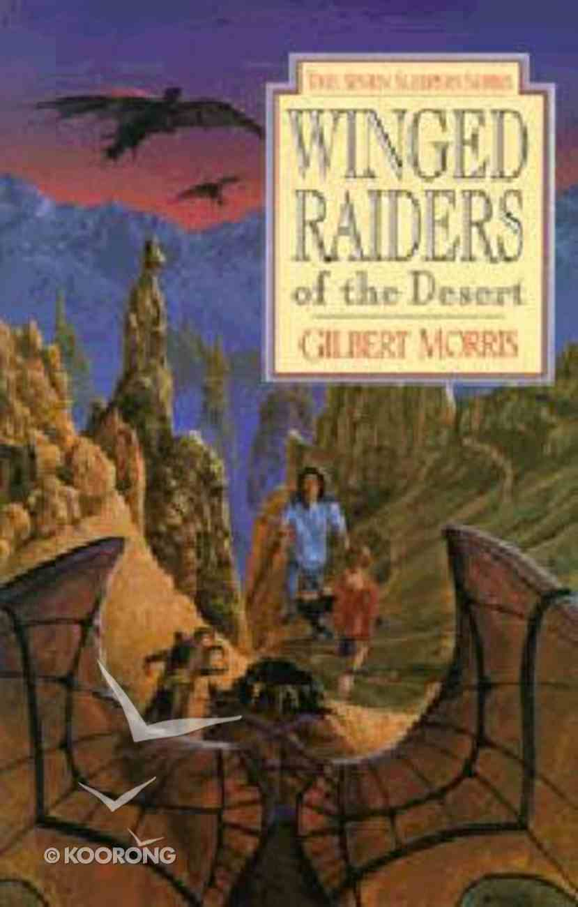 Winged Raiders of the Desert (#05 in Seven Sleepers Series) Paperback