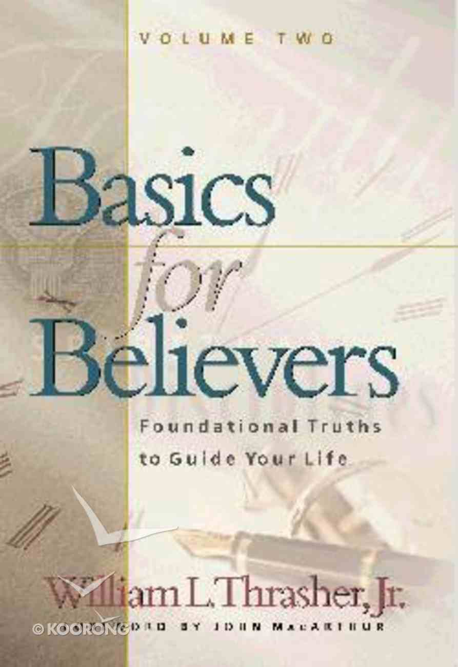 Basics For Believers (Vol 2) Paperback