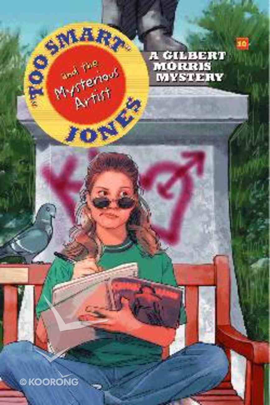 The Mysterious Artist (#10 in Too Smart Jones Series) Paperback