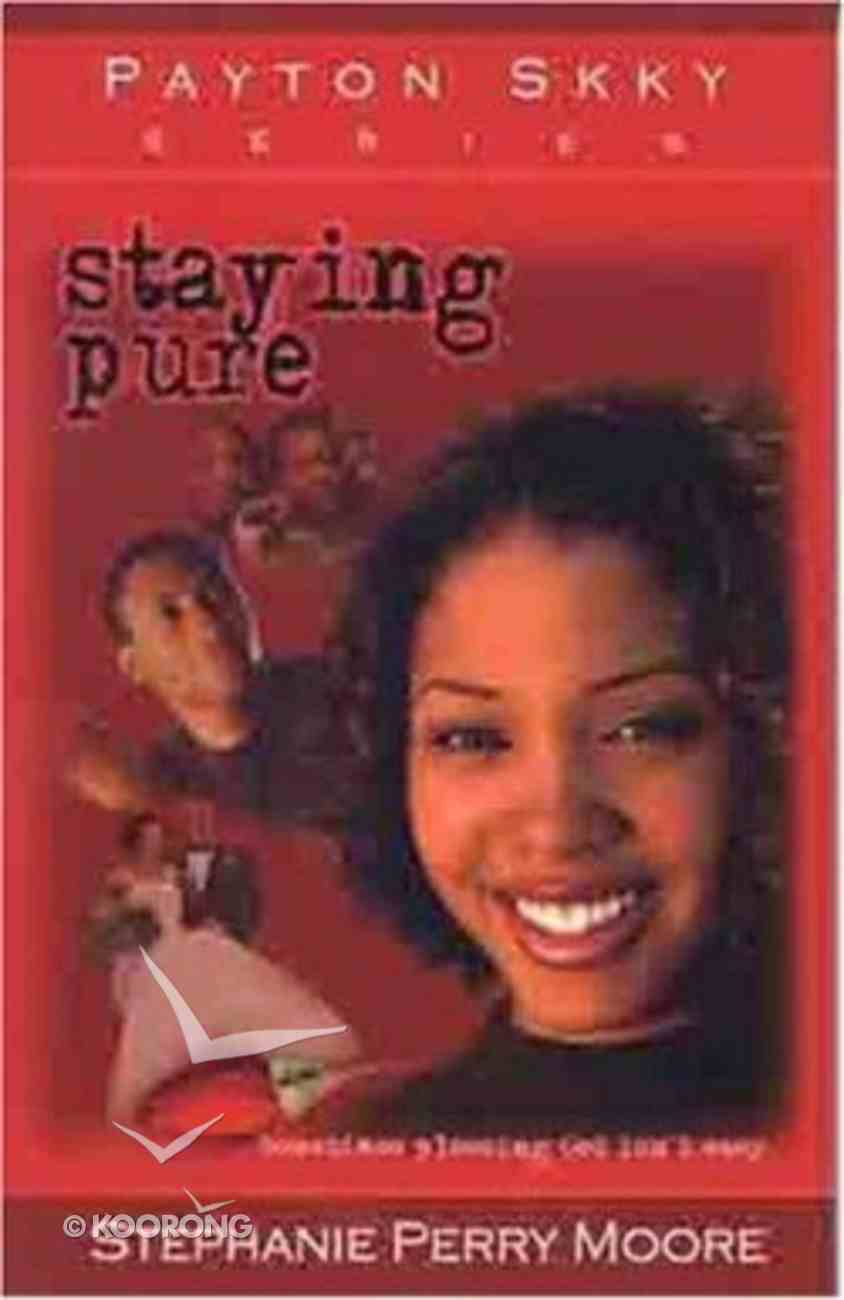 Staying Pure (#01 in Payton Skky Series) Paperback