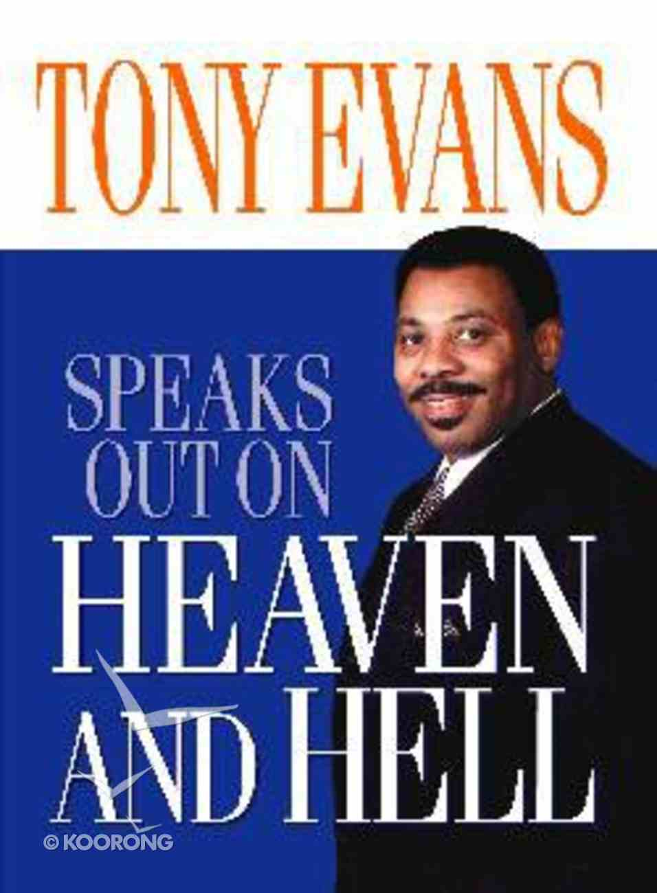 Heaven and Hell (Tony Evans Speaks Out Series) Paperback