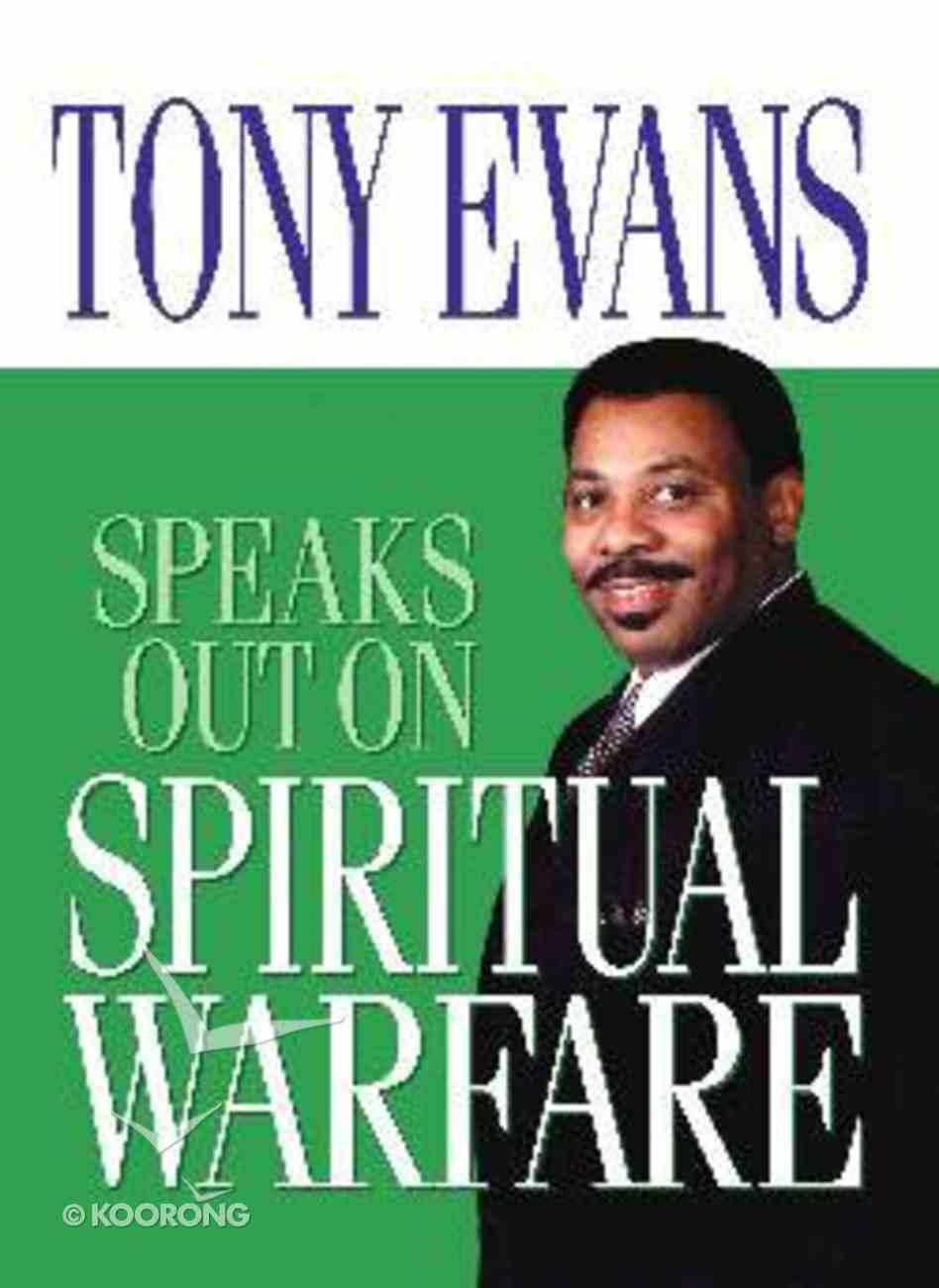 Spiritual Warfare (Tony Evans Speaks Out Series) Paperback