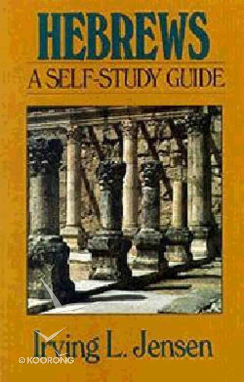 Self Study Guide Hebrews (Self-study Guide Series) Paperback