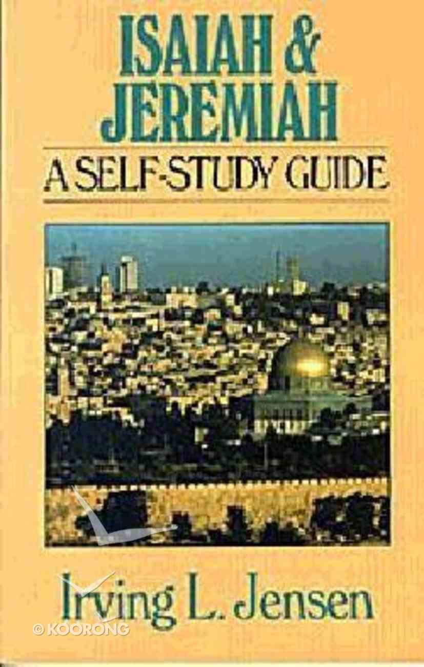 Self Study Guide Isaiah & Jeremiah (Self-study Guide Series) Paperback