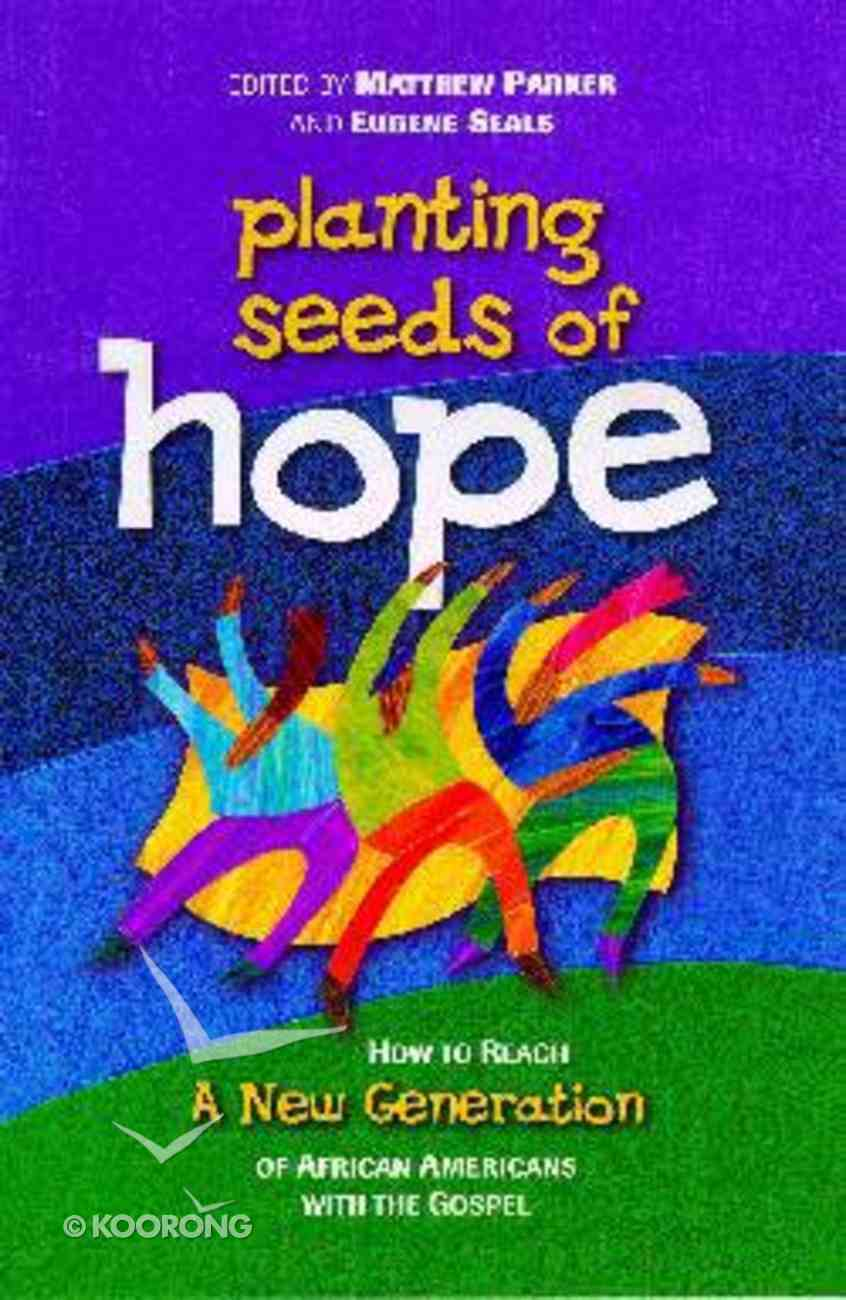 Planting Seeds of Hope Paperback