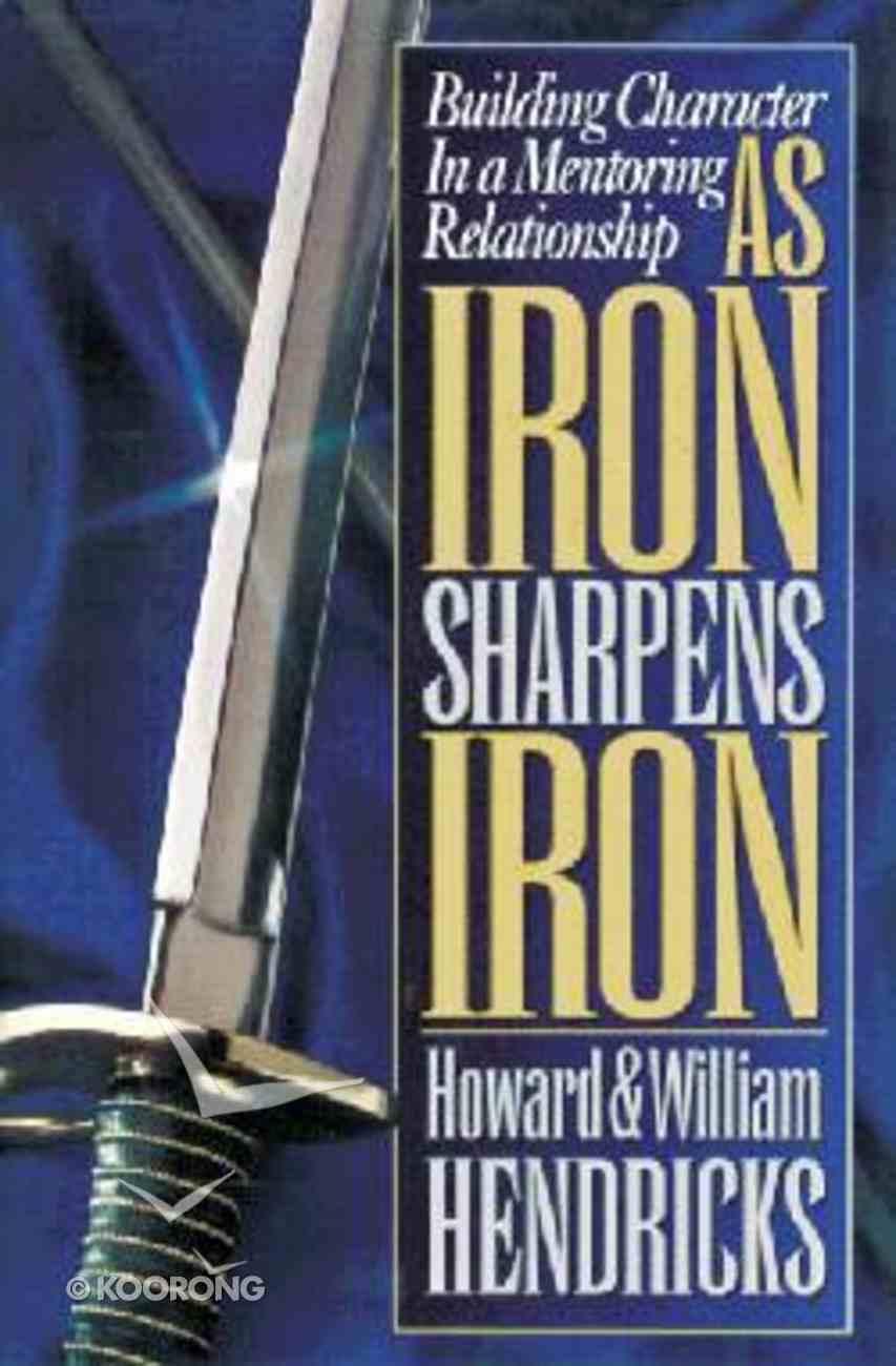 As Iron Sharpens Iron Paperback