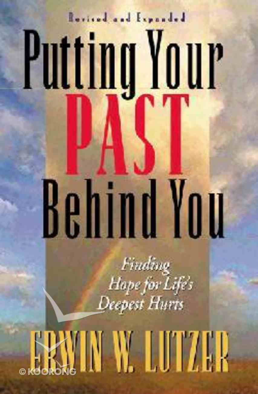 Putting Your Past Behind You Paperback