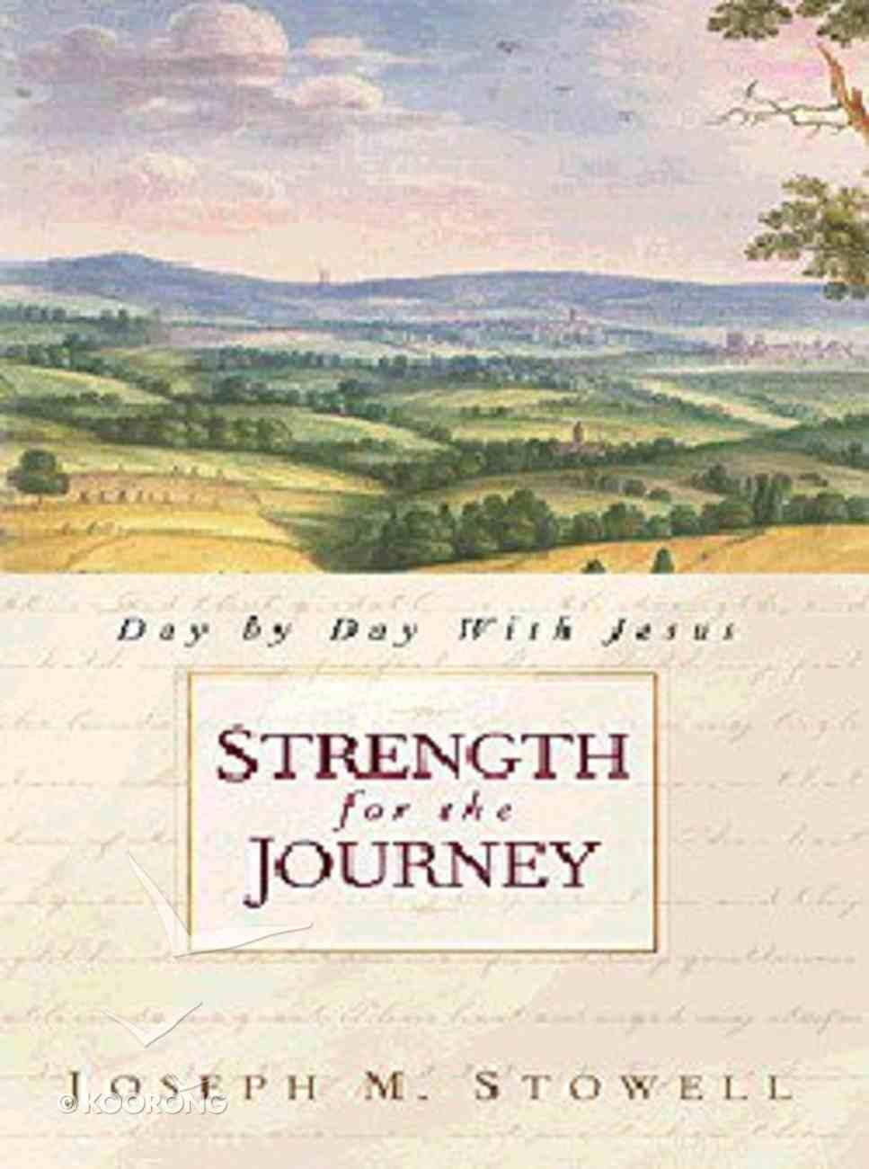 Strength For the Journey Hardback