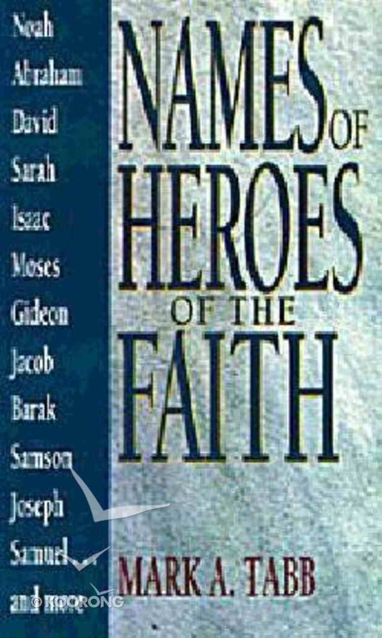 Names of Heroes of the Faith Paperback