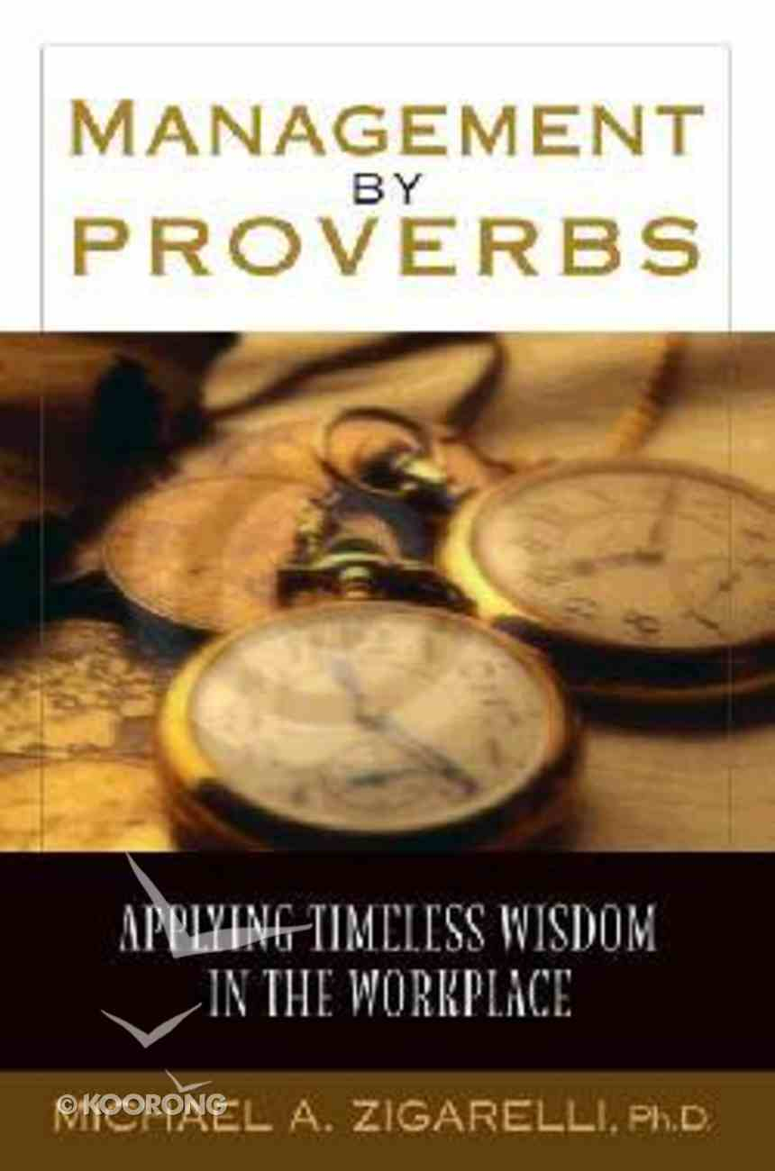 Management By Proverbs Hardback