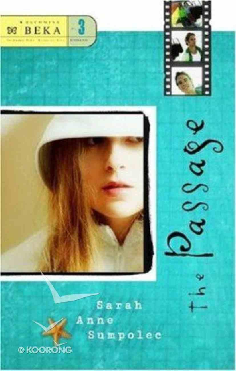 The Passage (Becoming Beka) (#03 in Becoming Beka Series) Paperback