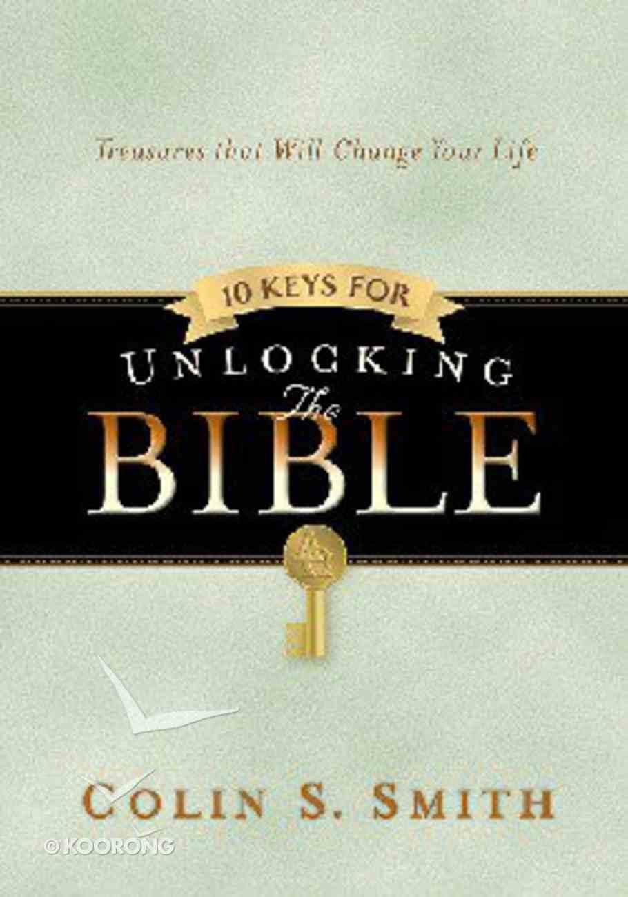 10 Keys For Unlocking the Bible (Unlocking The Bible Story Series) Hardback
