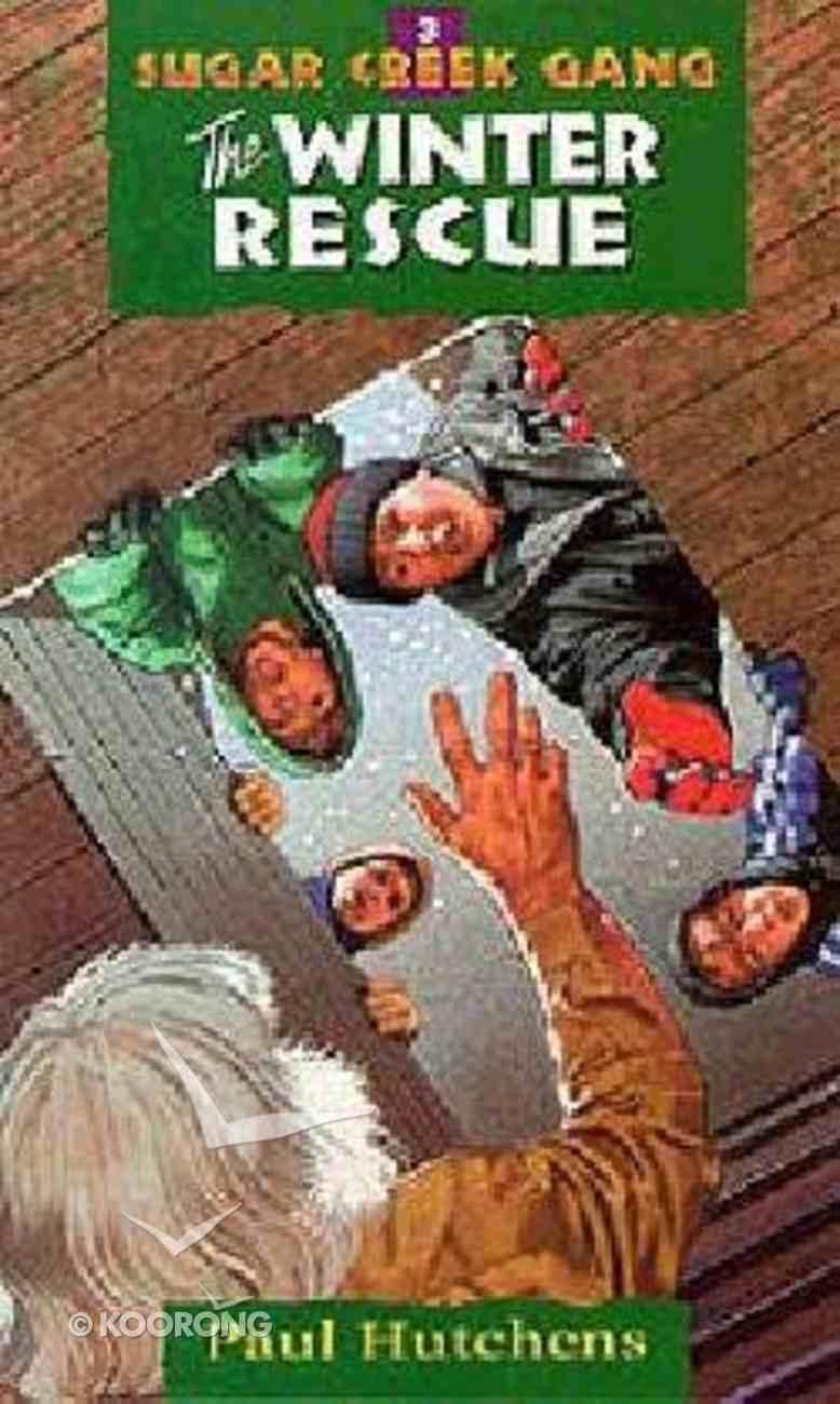 Winter Rescue (#03 in Sugar Creek Gang Series) Paperback