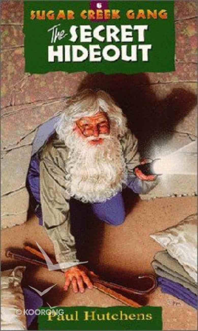 Secret Hideout (#06 in Sugar Creek Gang Series) Paperback