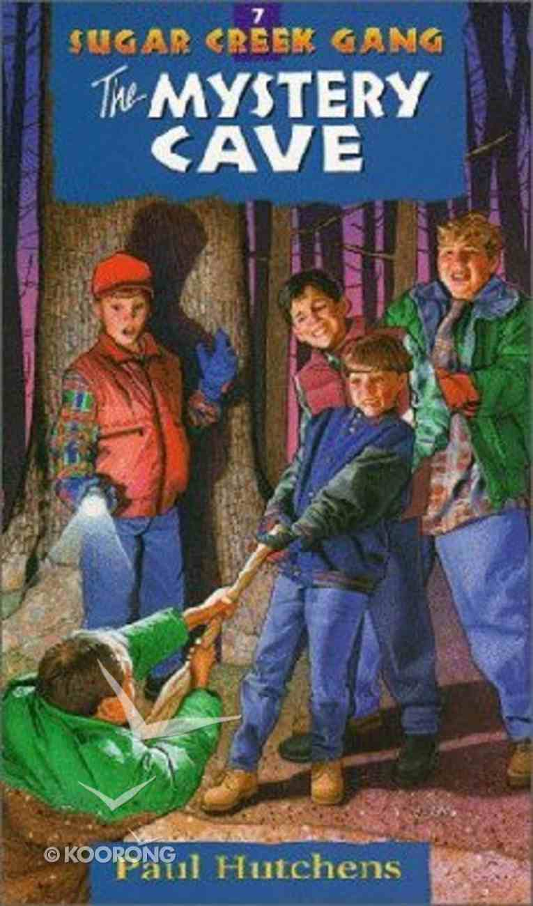 Mystery Cave (#07 in Sugar Creek Gang Series) Paperback