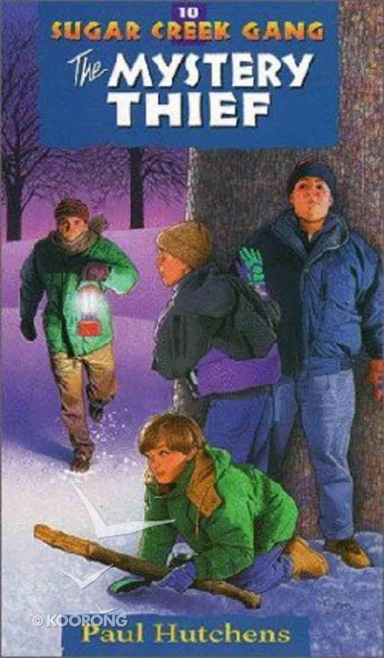 Mystery Thief (#10 in Sugar Creek Gang Series) Paperback